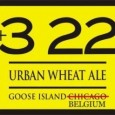 As you have probably heard by now in a move that surprised few but disappointed many, the mighty Goose Island Brewery announced this morning that it was selling the 23yr old  […]