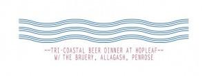 Tri Coastal Beer Dinner @ Hopleaf
