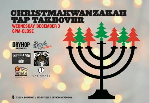 Christmakwanzakah Tap Takeover @ Dryhop Brewers | Chicago | Illinois | United States