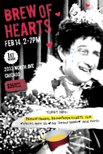 Brew Of Hearts @ First Ward Events | Chicago | Illinois | United States
