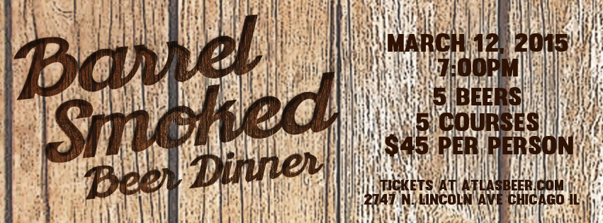 Barrel Smoked Dinner @ Atlas Brewing Company | Chicago | Illinois | United States