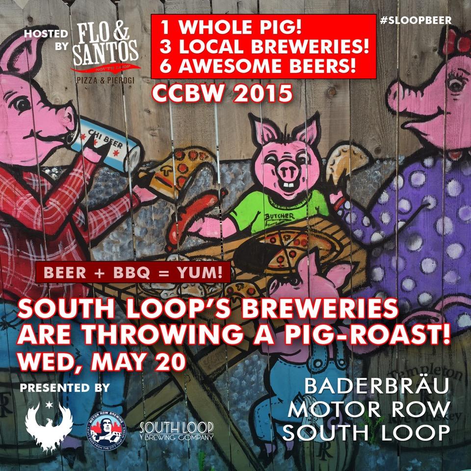 CCBW South Loop Breweries Pig Roast @ Flo & Santos | Chicago | Illinois | United States