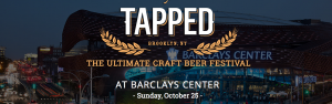 TAPPED: The Ultimate Craft Beer Festival @ Barclays Center