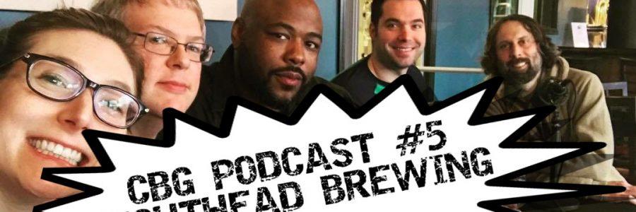 CBG Podcast #5 Tighthead Brewing