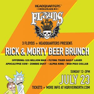 Rick & Morty Beer Brunch with 3 Floyd's @ Headquarters Beercade | Chicago | Illinois | United States