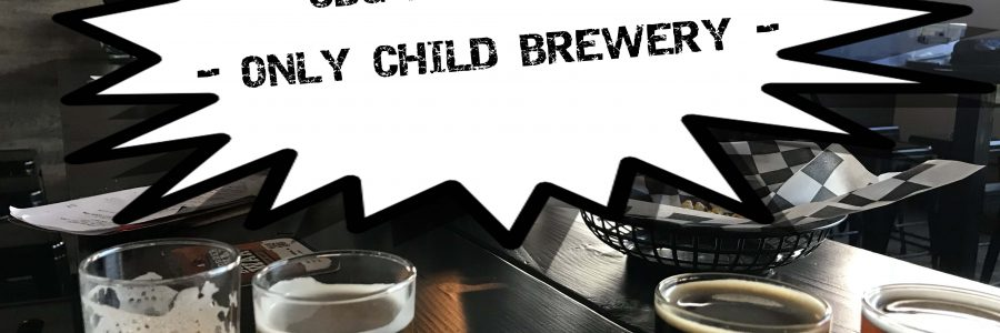 CBG Podcast #10 – Only Child Brewing –