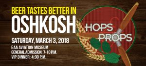 14th Annual Hops and Props @ EAA Aviation Musueum | Oshkosh | Wisconsin | United States